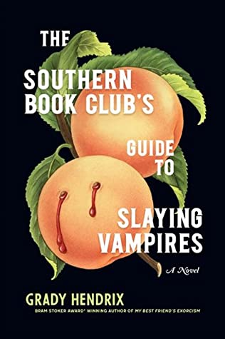 Book cover with two peaches, one with visible puncture marks dripping blood, insinuating vampire theme. Text reads The Southern Book Club's Guide to Slaying Vampires.
