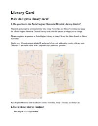 Maps of service areas for potential Ruth Hughes Memorial District Library patrons with some instructional information.